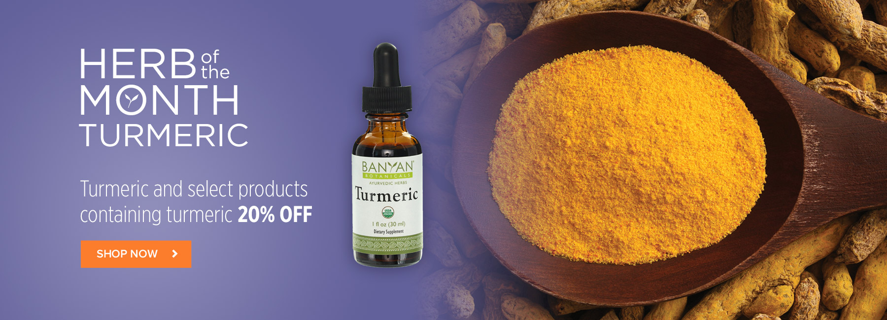 Herb of the Month Turmeric - Save 20% off Turmeric and select products containing Turmeric