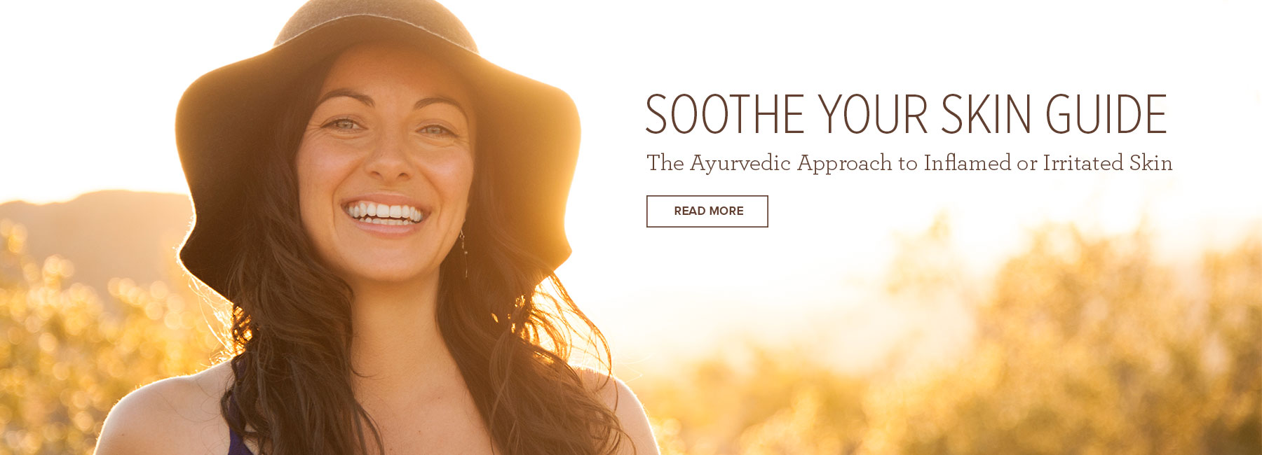 Soothe Your Skin Guide: The Ayurvedic Approach to Inflamed or Irritated Skin