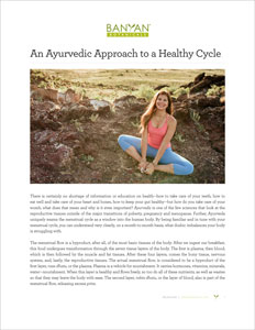 An Ayurvedic Approach to a Healthy Cycle | Banyan Botanicals