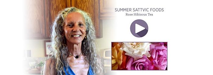 Summer Sattvic Foods—Rose Hibiscus Tea